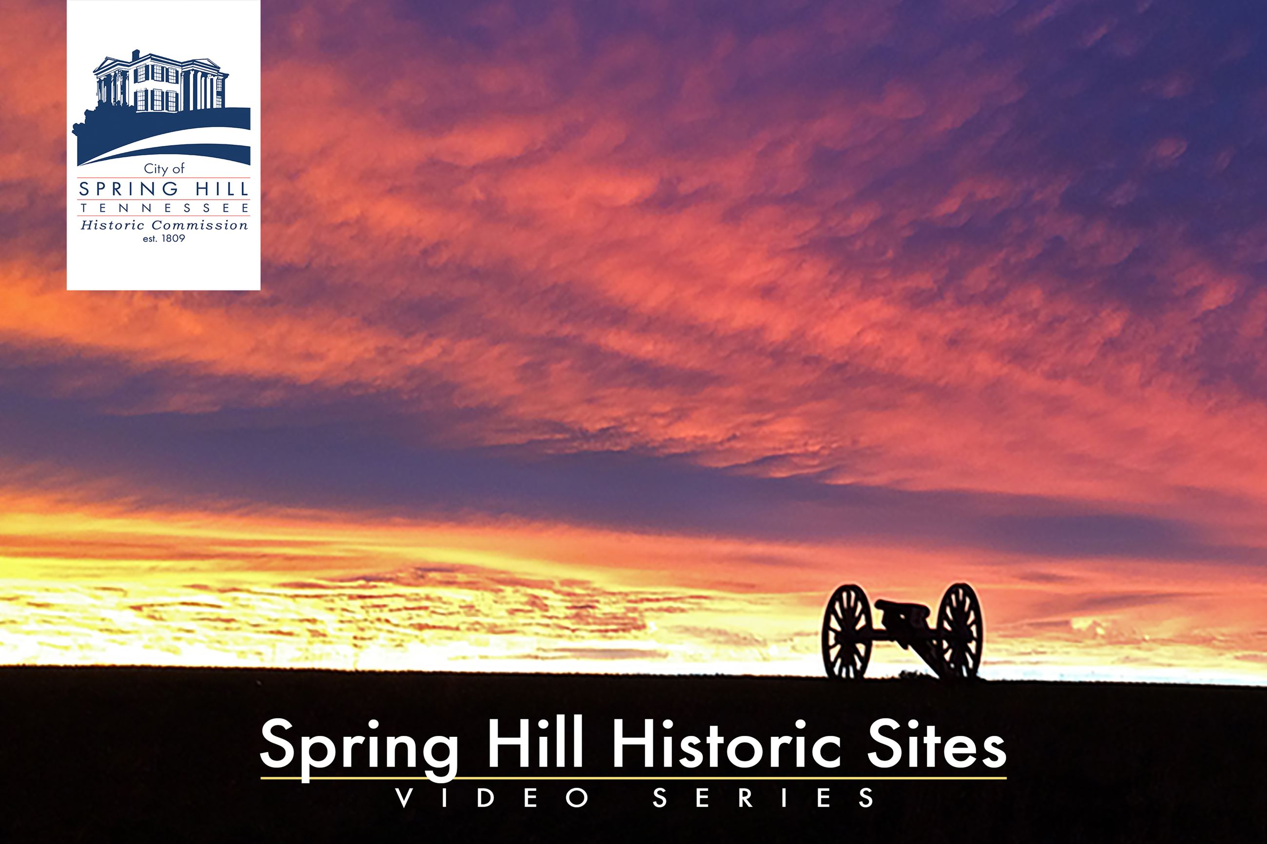 Spring Hill Historic Sites Video Series