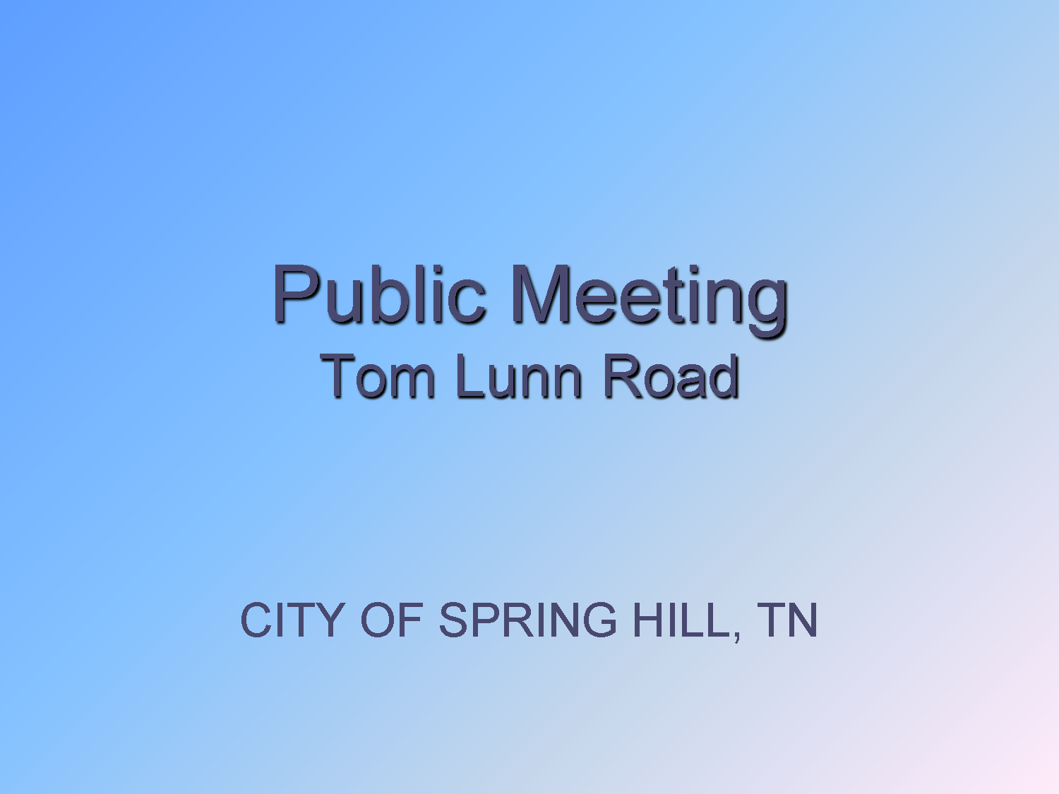 City of Spring Hill - Tom Lunn Road - Public Meeting - 01.28.20_Page_01